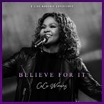 BELIEVE FOR IT CD