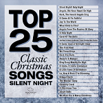 TOP 25 CLASSIC CHRISTMAS SILENT NIGHT CD