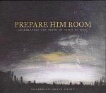 PREPARE HIM ROOM CD
