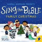 SING THE BIBLE FAMILY CHRISTMAS CD
