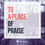 TO A PLACE OF PRAISE CD