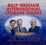 BILLY GRAHAM INTERNATIONAL CRUSADE CHOIRS CD