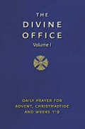 THE DIVINE OFFICE VOLUME 1