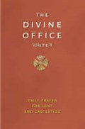 THE DIVINE OFFICE VOLUME 2
