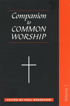 A COMPANION TO COMMON WORSHIP VOLUME 1