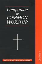 A COMPANION TO COMMON WORSHIP VOLUME 1