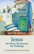 JESUS HIS HOME HIS JOURNEY HIS CHALLENGE