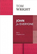 JOHN FOR EVERYONE PART 2 CHAPTERS 11-20