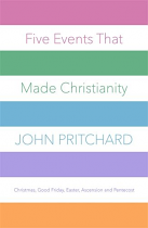 FIVE EVENTS THAT MADE CHRISTIANITY