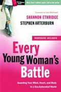 EVERY YOUNG WOMANS BATTLE