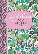 GODS WORD OF LIFE FOR MOTHERS