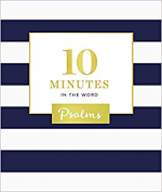 10 MINUTES IN THE WORD PSALMS HB