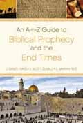 A TO Z GUIDE TO BIBLICAL PROPHECY