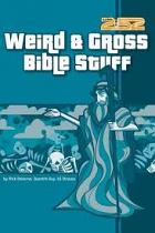 2:52 WEIRD AND GROSS BIBLE STUFF