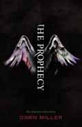 PROPHECY THE WATCHERS CHRONICLES