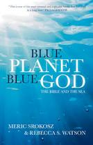 BLUE PLANET BLUE GOD