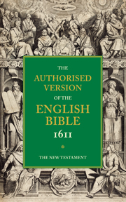 AUTHORISED VERSION OF THE ENGLISH BIBLE 1611 VOLUME 5 NEW TESTAMENT