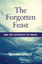 THE FORGOTTEN FEAST