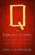 Q THE EARLIEST GOSPEL