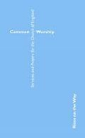 COMMON WORSHIP RITES ON THE WAY