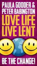 BE THE CHANGE LOVE LIFE LIVE LENT 2012 ADULT