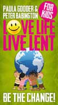BE THE CHANGE LOVE LIFE LIVE LENT KIDS PACK OF 50