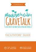 GRAVE TALK FACILITATORS' GUIDE