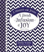 A FRESH INFUSION OF JOY