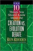 10 THINGS YOU SHOULD KNOW ABOUT THE CREATION VS EVOLUTION DEBATE