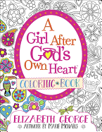 A GIRL AFTER GOD'S OWN HEART COLOURING BOOK