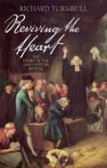 REVIVING THE HEART : STORY OF THE 18TH CENTURY REVIVAL