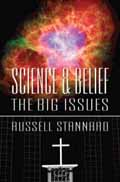 SCIENCE AND BELIEF THE BIG ISSUES