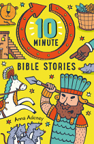 10 MINUTE BIBLE STORIES