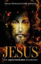 JESUS THE UNAUTHORIZED BIOGRAPHY