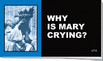 WHY IS MARY CRYING TRACT PACK OF 25