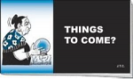 THINGS TO COME CHICK TRACT PACK OF 25