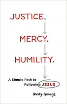 JUSTICE , MERCY AND HUMILITY