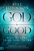 GOD IS GOOD HE'S BETTER THAN YOU THINK