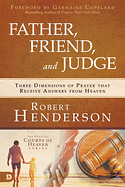 FATHER FRIEND & JUDGE
