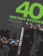 40 INSTANT STUDIES NEW TESTAMENT
