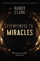 EYEWITNESS TO MIRACLES