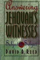 ANSWERING JEHOVAHS WITNESSES SUBJECT BY SUBJECT