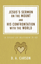 JESUS'S SERMON ON THE MOUNT & HIS CONFRONTATION WITH THE WORLD