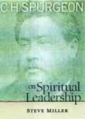 C H SPURGEON ON SPIRITUAL LEADERSHIP
