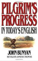 PILGRIMS PROGRESS IN TODAYS ENGLISH