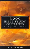 1000 BIBLE STUDY OUTLINES