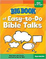 BIG BOOK OF EASY TO DO BIBLE TALKS