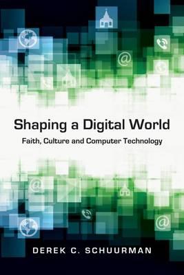 SHAPING A DIGITAL WORLD