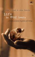 LIFE IN OUR HANDS