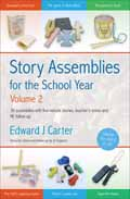 STORY ASSEMBLIES FOR THE SCHOOL YEAR 2